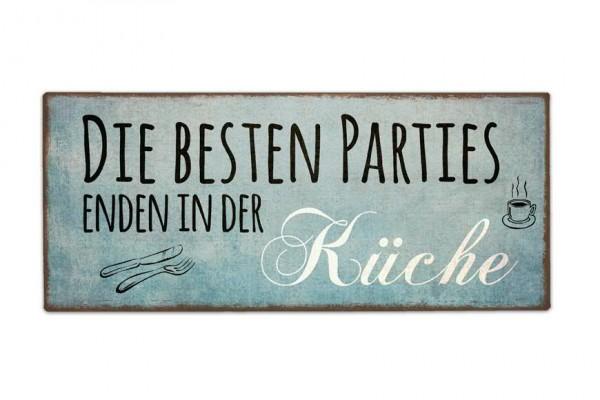 Schild Metall 30,5x13cm Party Küche